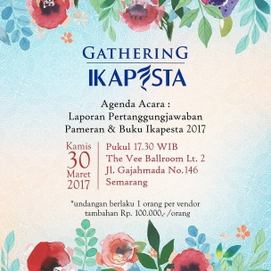 Gathering ikapesta  Agenda : Laporan pertanggungjawaban Pameran dan Buku Ikapesta 2017 #