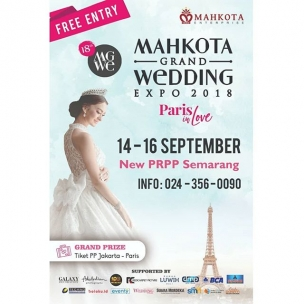 "The 18th Mahkota Grand Wedding Expo, ""Paris in Love"" . . 14-16 September 2018 New PRPP Semarang . . Organized by : @mahkotaenterprise"